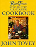 Radio Times Step-by-Step All-Colour Cookbook, John Tovey, 0563360283