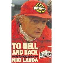 Lauda: Autobiography: Written by Nikki Lauda, 1986 Edition, Publisher: Hutchinson [Hardcover]