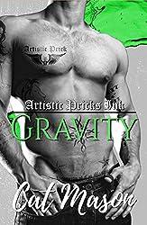 Gravity (Artistic Pricks Ink Book 1)