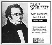 Schubert: Symphonies Nos. 1, 2, 3, 5, & 8 -…