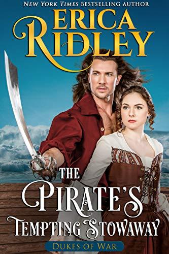 The Pirate's Tempting Stowaway (Dukes of War Book 6)