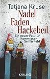 Nadel, Faden, Hackebeil: Ein neuer Fall für Kommissar Seifferheld (Die Kommissar-Seifferheld-Reihe, Band 2)