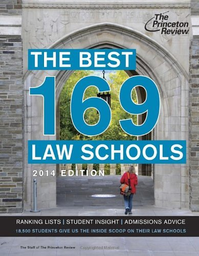 Read Online By Princeton Review - The Best 169 Law Schools, 2014 Edition (9.8.2013) PDF