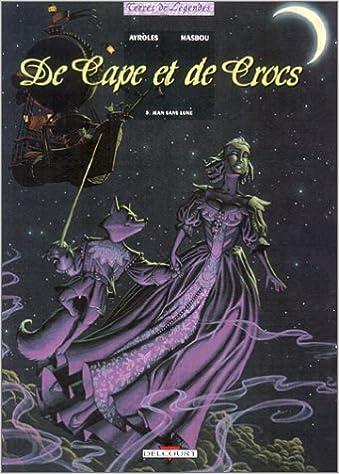De cape et de crocs (5) : Jean Sans Lune
