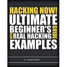 Hacking: How to Computer Hack: An Ultimate Beginner's Guide to Hacking (Programming, Penetration Testing, Network Security) (Cyber Hacking with Virus, Malware and Trojan Testing)