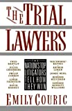 The Trial Lawyers, Emily Couric, 0312051727
