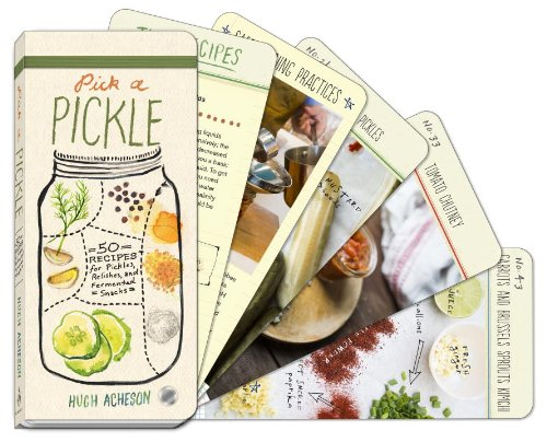 Pick A Pickle: 50 Recipes For Pickles, Relishes, And Fermented Snacks