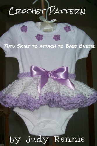 Crochet Pattern Tutu Skirt For Onesie Kindle Edition By Judy