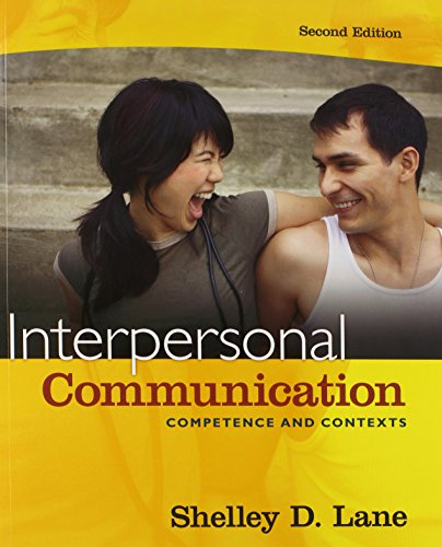 Interpersonal Communication: Competence and Contexts with MyCommunicationLab and Pearson eText (2nd Edition)
