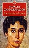 La première épouse par Chandernagor