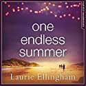 One Endless Summer Audiobook by Laurie Ellingham Narrated by Stephanie Racine