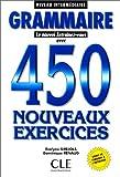Grammaire 450 Exercices, niveau Intermediare 9782090338348