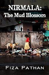 NIRMALA: The Mud Blossom by Fiza Pathan (2014-08-09)