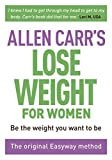 The Easy Way for Women to Lose Weight (Allen Carr s Easyway)