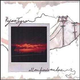 Amazon.com: All Our Friends Are Here: Ryan Tigro: MP3 Downloads