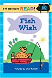 Fish Wish, Margot Linn, 1402720955