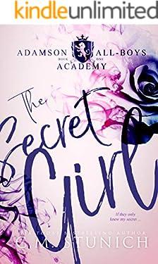 The Secret Girl: A High School Bully Romance (Adamson All-Boys Academy Book 1)