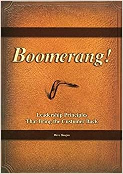 Book Boomerang! Leadership Principles That Bring Customers Back by Dave Skogen (2013-01-01)