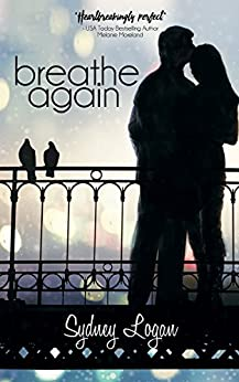 Breathe Again by [Logan, Sydney]