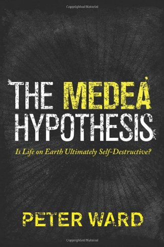 """The Medea Hypothesis - Is Life on Earth Ultimately Self-Destructive? (Science Essentials (Princeton Hardcover))"" av Peter Ward"