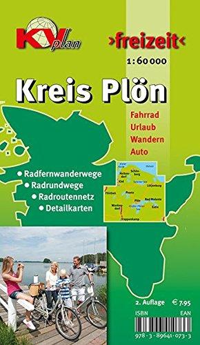 Plön Kreis: 1:60.000 Freizeitkarte mit Radfernwegen, Radrundwegen, Radroutennetz und 17 Detailkarten (KVplan Schleswig-Holstein-Region)
