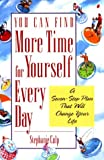 You Can Find More Time for Yourself Every Day, Stephanie Culp, 1558703586