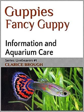 Fancy Guppies (Livebearing Fish Book 1) (English Edition) eBook ...