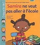 Samira ne veut pas aller à l'école (1 livre + 1 livret-parents)