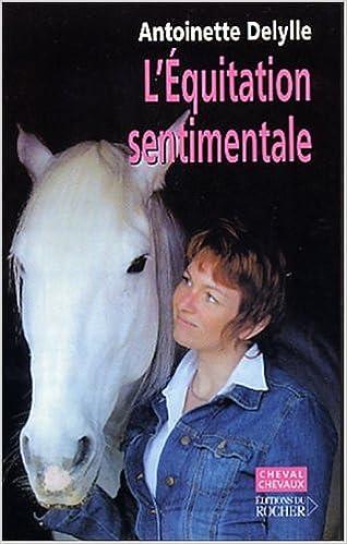 Lire un L'Equitation sentimentale epub pdf