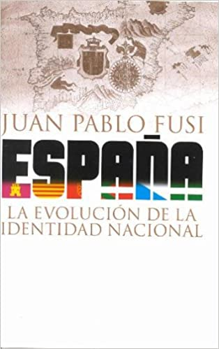 España. la evolucion de la identidad nacional Historia: Amazon.es: Fusi, Juan Pablo: Libros