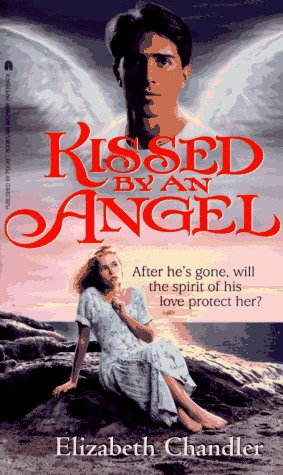 Kissed by an angel - Book #1 of the Kissed by an Angel