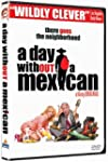 Day Without A Mexican, A