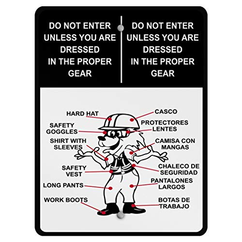 Do Not Enter Unless You are Dressed in Proper Gear Aluminum Weatherproof Metal Sign Vertical Street Signs 18X24Inches