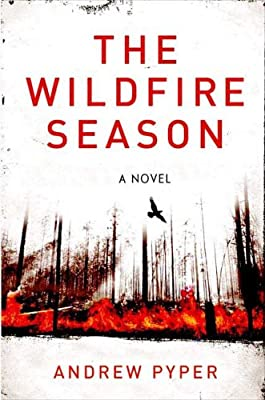 The Wildfire Season