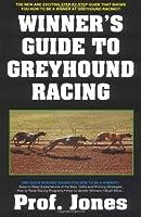 Winners Guide To Greyhound Racing (Gambling