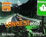 The Longest Road, Bob Weber, 0889952795