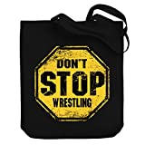 Teeburon DON'T STOP Wrestling Canvas Tote Bag