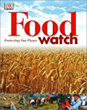 Food Watch, Martyn Bramwell and Catriona Lennox, 0789477653
