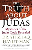 The Truth about Judas, Yitzhaq I. Hayut-Man, 1933754028