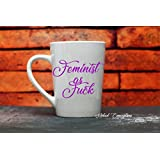 Feminist Coffee Tea Mug
