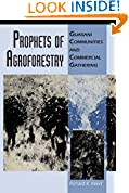 #8: Prophets of Agroforestry: Guaraní Communities and Commercial Gathering