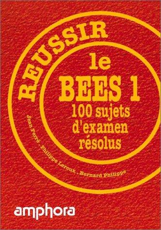 Réussir le B.E.E.S 1. 100 sujets d'examen résolus Poche – 15 juillet 2008 J. Ferré Ph. Leroux B. Philippe Amphora
