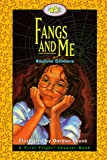 Fangs and Me, Rachna Gilmore and Gordon Sauve, 1550415123