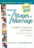 7 Stages of Marriage: Laughter, Intimacy and Passion Today, Tomorrow, Forever