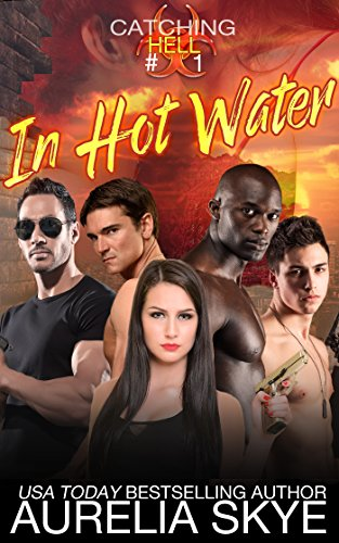 Catching Hell (serial): Part One: In Hot Water (Hell Virus)