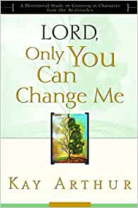 Image result for lord only you can change me