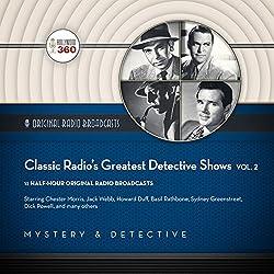Classic Radio's Greatest Detective Shows, Vol. 2