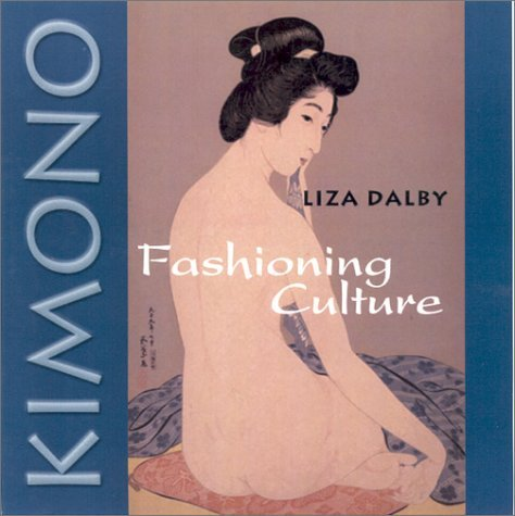 Read Online By Liza Dalby Kimono: Fashioning Culture (Reprint) [Paperback] pdf