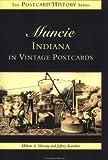 Muncie, Indiana in Vintage Postcards (Postcard History)