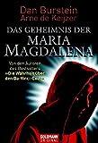 Das Geheimnis der Maria Magdalena by Dan Burstein (2006-09-11)